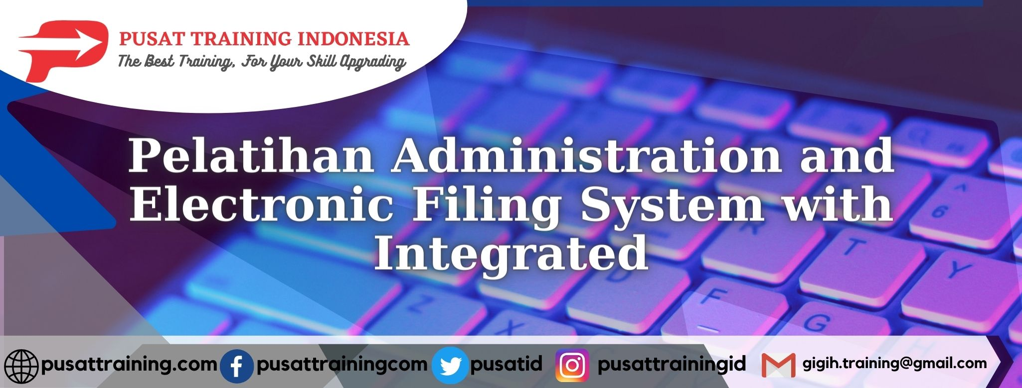 Pelatihan-Administration-and-Electronic-Filing-System-with-Integrated