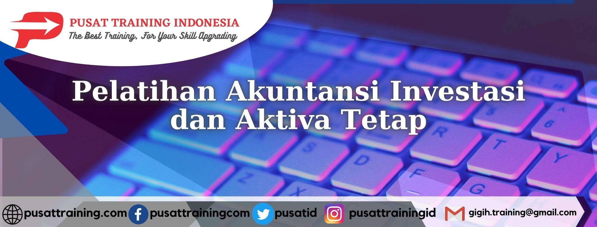 Pelatihan-Akuntansi-Investasi-dan-Aktiva-Tetap
