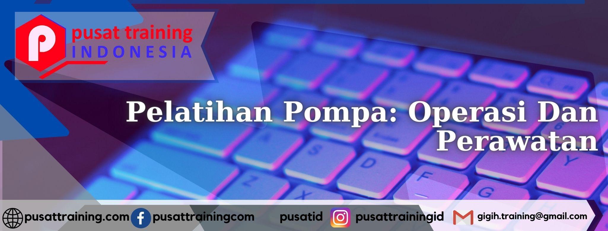 Pelatihan-Pompa_-Operasi-Dan-Perawatan