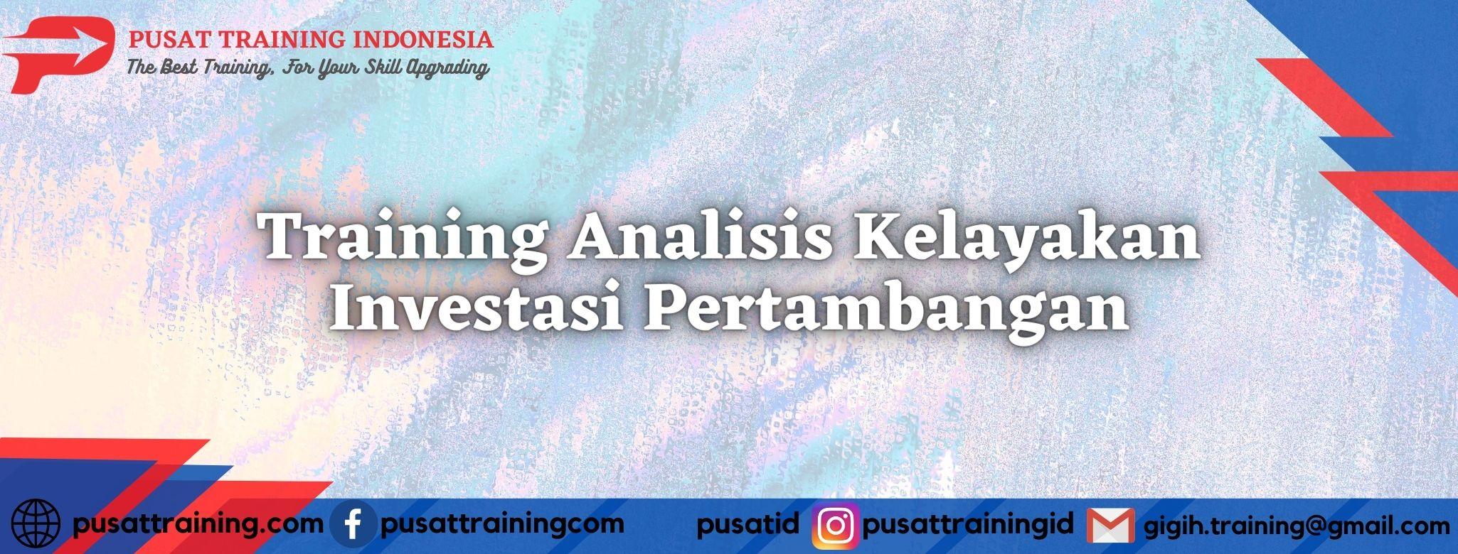 Training-Analisis-Kelayakan-Investasi-Pertambangan