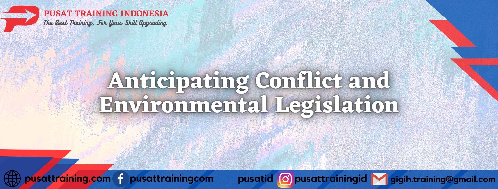 Anticipating-Conflict-and-Environmental-Legislation