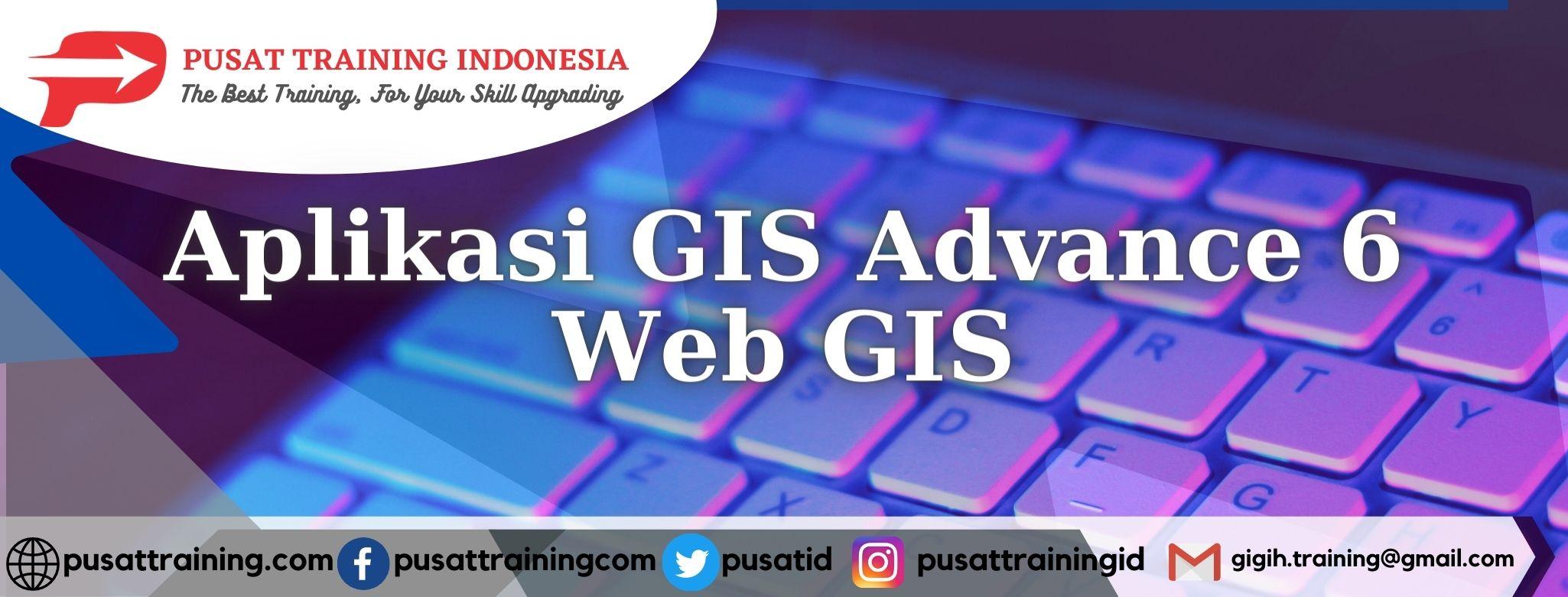 Aplikasi-GIS-Advance-6-Web-GIS