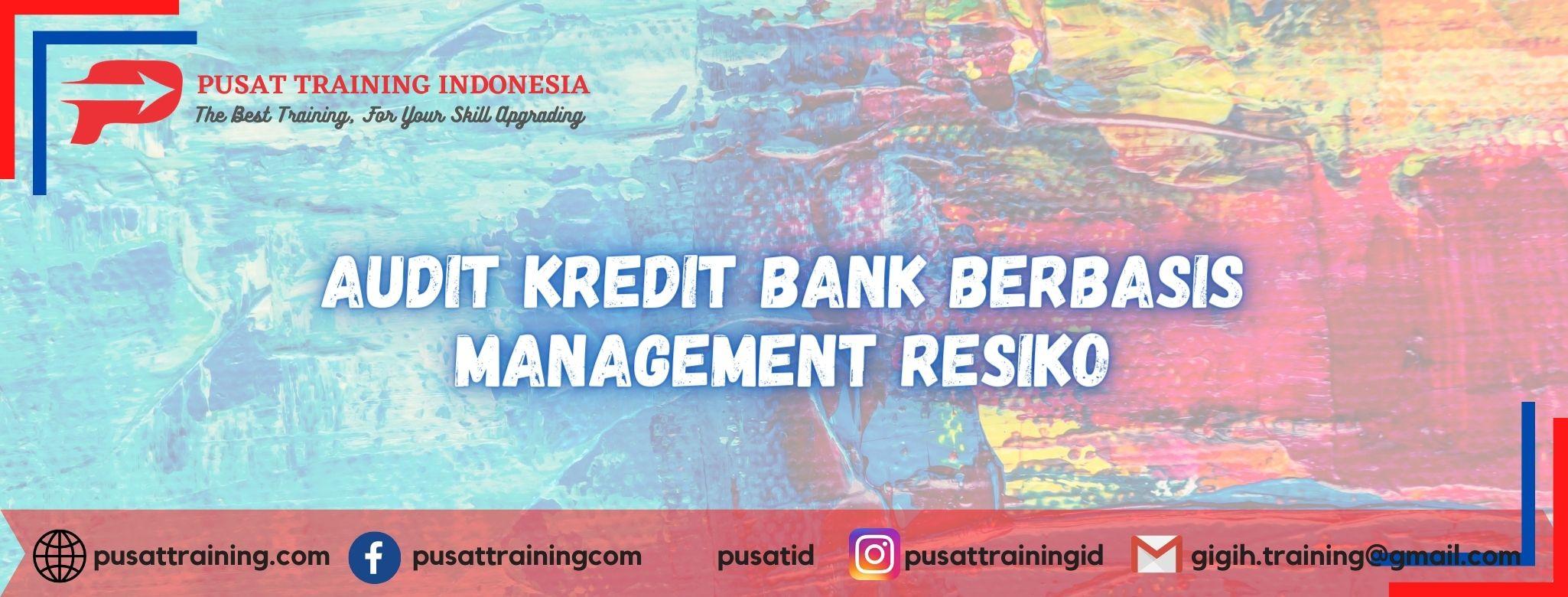 Audit-Kredit-Bank-Berbasis-Management-Resiko