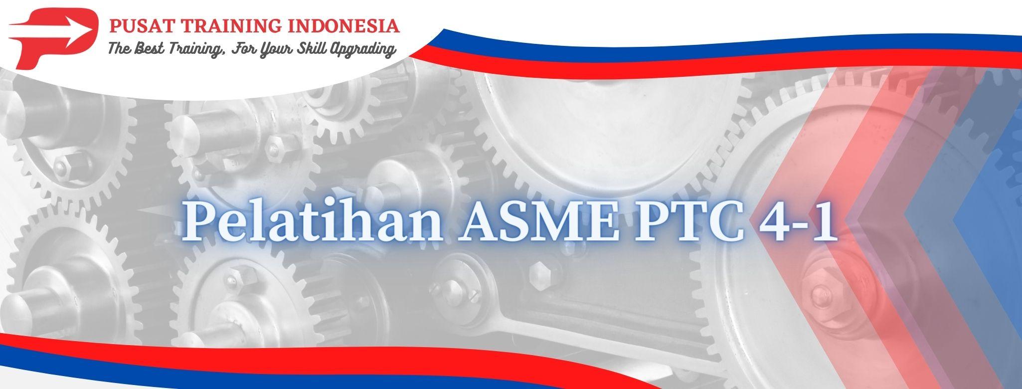 Pelatihan-ASME-PTC-4-1