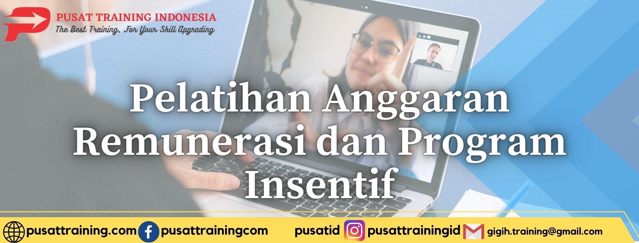 Pelatihan-Anggaran-Remunerasi-dan-Program-Insentif
