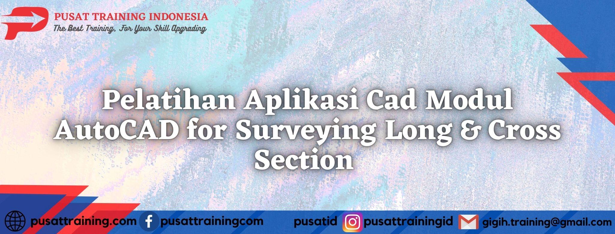 Pelatihan-Aplikasi-Cad-Modul-AutoCAD-for-Surveying-Long-Cross-Section