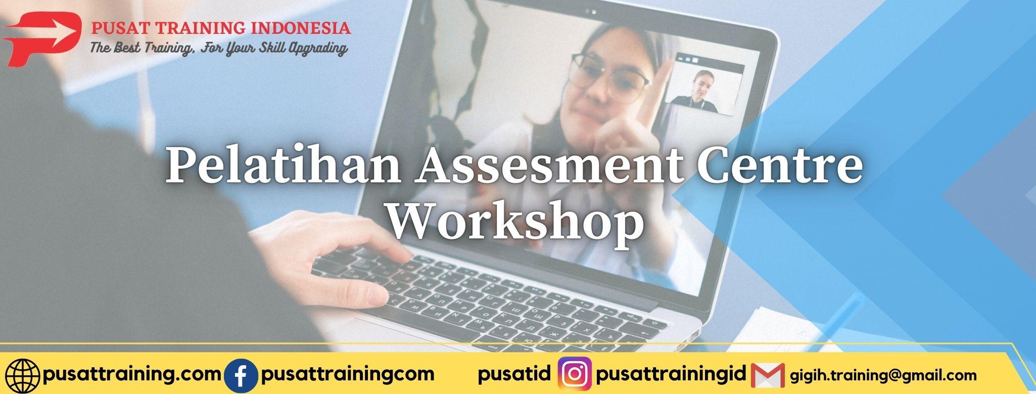 Pelatihan-Assesment-Centre-Workshop-1