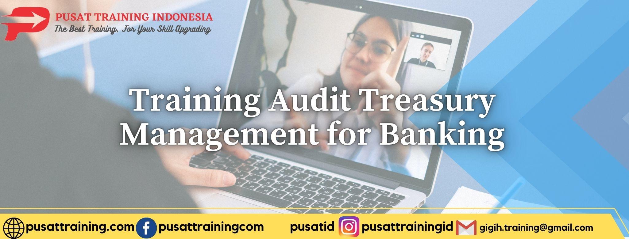 Training-Audit-Treasury-Management-for-Banking